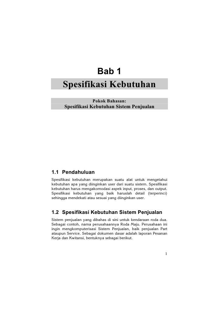 Bab 1      Spesifikasi Kebutuhan                       Pokok Bahasan:       Spesifikasi Kebutuhan Sistem Penjualan1.1 Pend...