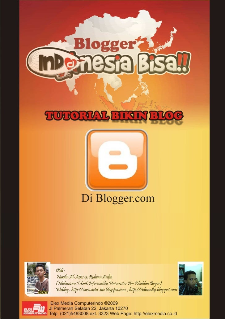 Tutoril Bikin Blog0   http://www.azies-site.blogspot.com / http://www.ridwan89.blogspot.com