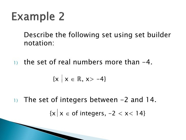 2_Set_Builder_Notation_and_Sets_of_Real_Numbers Notes