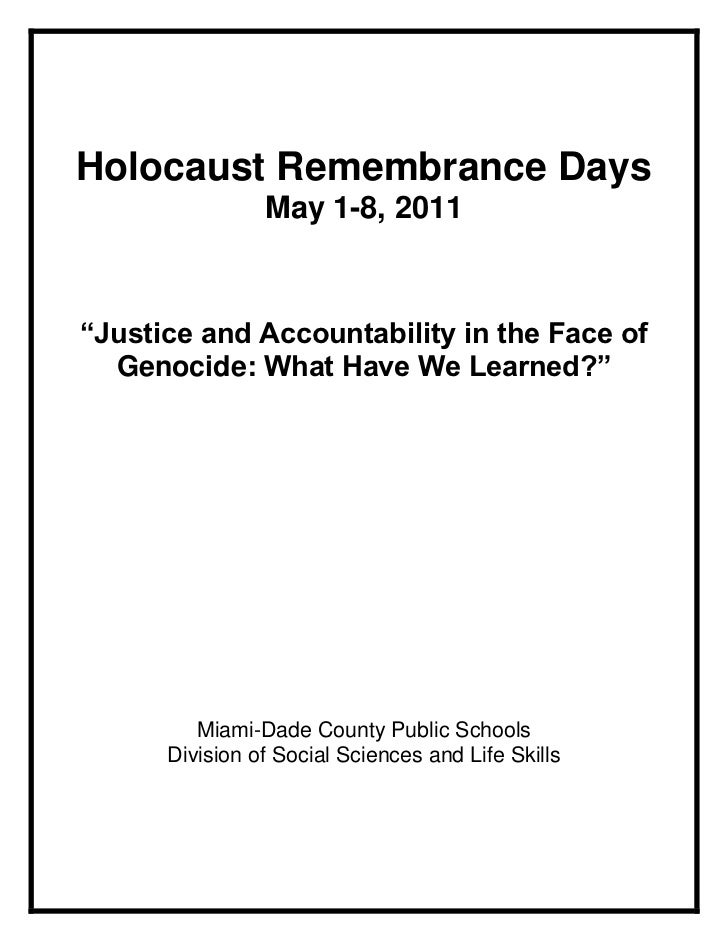 """Holocaust Remembrance Days                May 1-8, 2011""""Justice and Accountability in the Face of  Genocide: What Have We ..."""