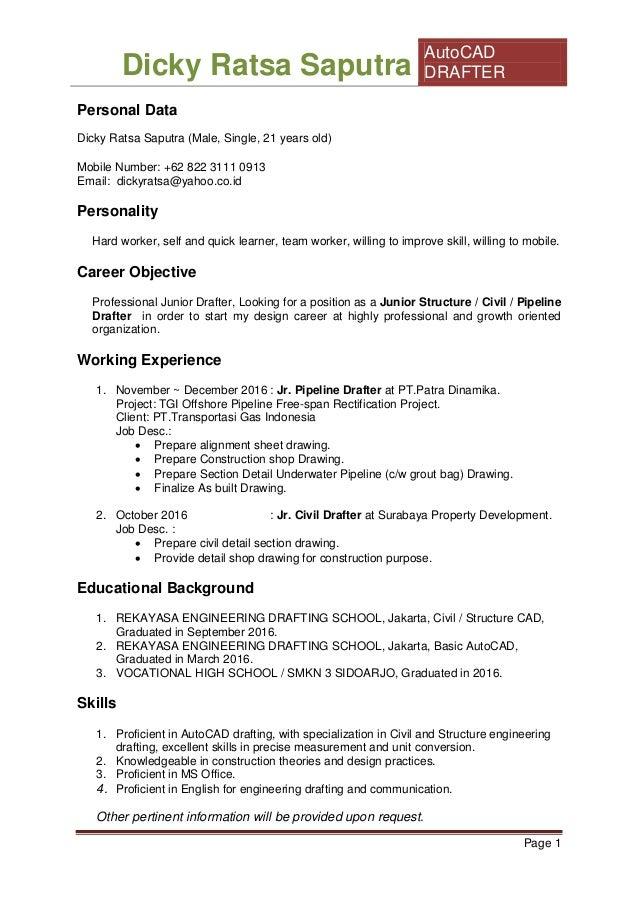 Dicky Ratsa Saputra AutoCAD DRAFTER Page 1 Personal Data Dicky Ratsa  Saputra (Male, ...