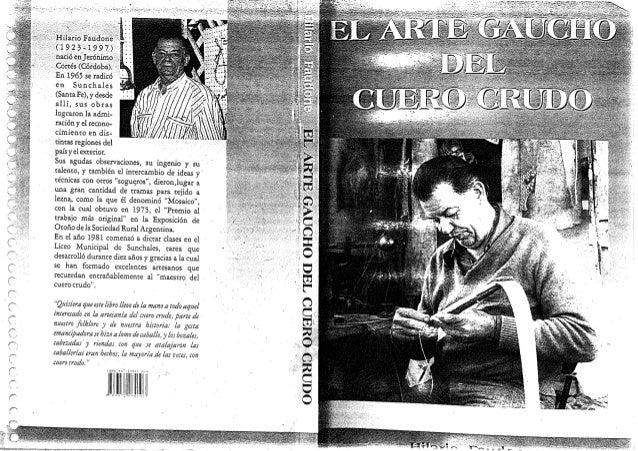 abd8736da el-arte-gaucho-del-cuero-crudo-hilario-faudone. Hilario Fauddne  (1923__-1997;) ', nacié en]er6nimo'_ ...