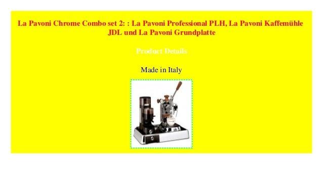 La Pavoni Grundplatte f/ür Set Chrom
