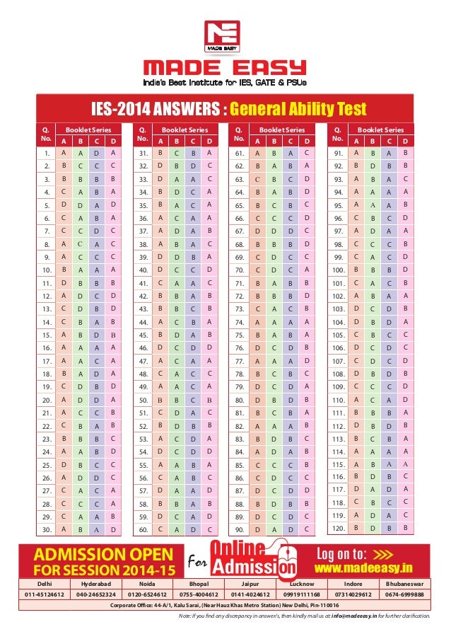 IES-2014 Answers : General Ability Test Q. No. Booklet Series A B C D 1. A A D A 2. B C C C 3. B B B B 4. C A B A 5. D D A...