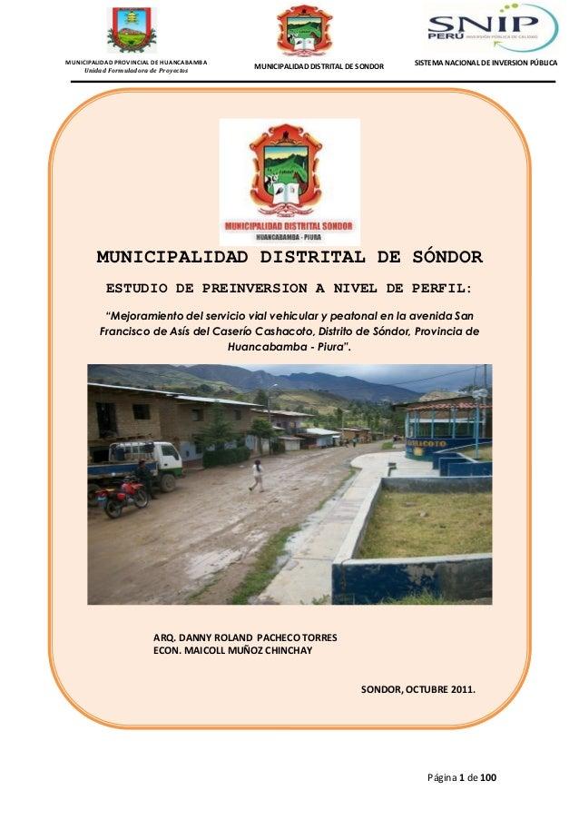 MUNICIPALIDAD PROVINCIAL DE HUANCABAMBA Unidad Formuladora de Proyectos  MUNICIPALIDAD DISTRITAL DE SONDOR  SISTEMA NACION...