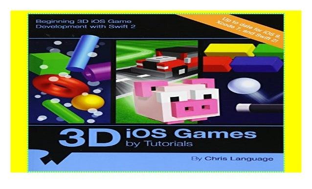 3d ios games by tutorials beginning 3d ios game development with.