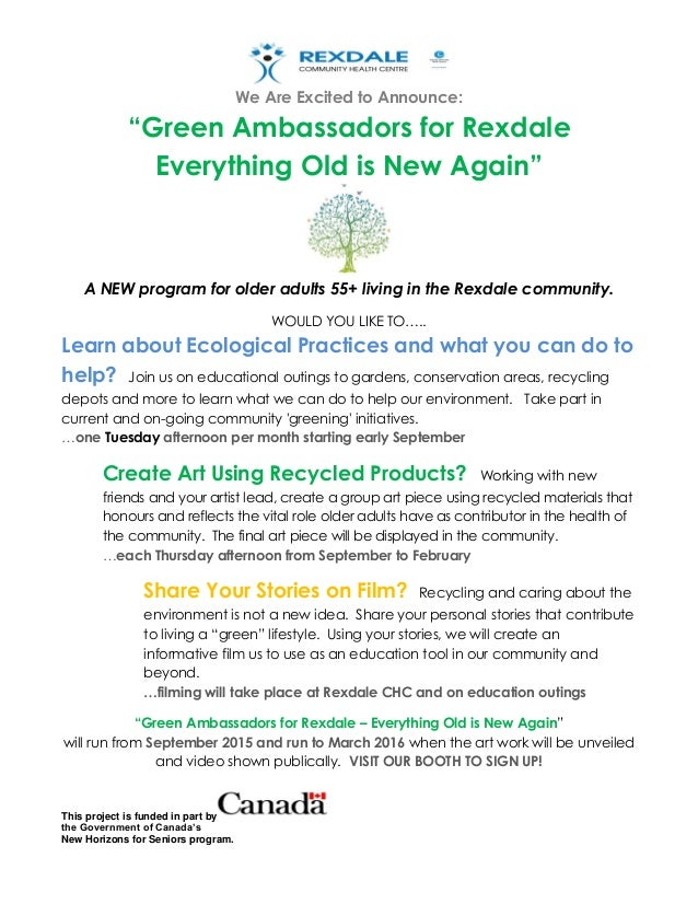 "We Are Excited to Announce: ""Green Ambassadors for Rexdale Everything Old is New Again"" This project is funded in part by ..."