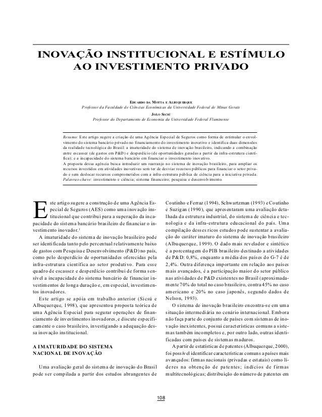 SÃO PAULO EM PERSPECTIVA, 14(3) 2000  INOVAÇÃO INSTITUCIONAL E ESTÍMULO       AO INVESTIMENTO PRIVADO                     ...