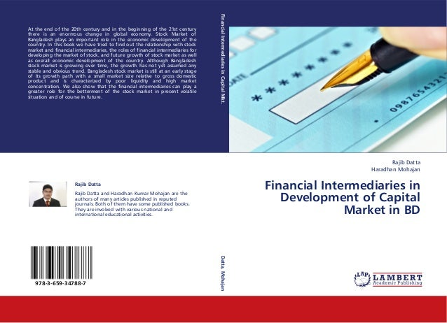 Financial Intermediaries in Capital Mkt.At the end of the 20th century and in the beginning of the 21st centurythere is an...