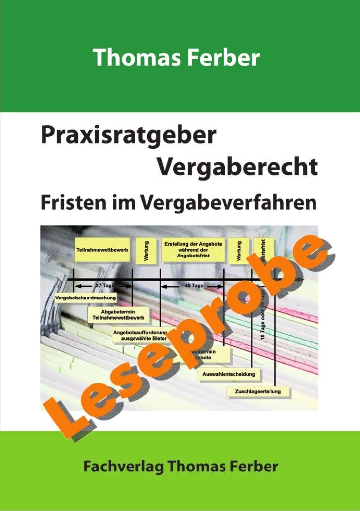 LeseprobeFachverlag Thomas FerberPraxisratgeber VergaberechtFristen im VergabeverfahrenFachverlag Thomas Ferber