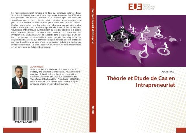Entrepreneuriat d'Entreprise  Le mot intrapreneuriat renvoie à la fois aux employés salariés d'une société et à l'entrepre...