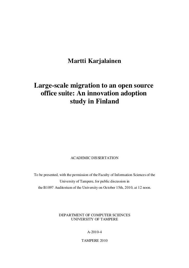 Martti KarjalainenLarge-scale migration to an open source  office suite: An innovation adoption             study in Finla...
