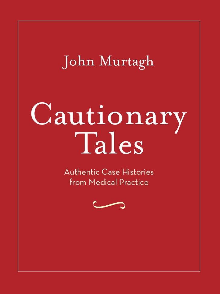 John MurtaghAuthentic Case Histories from Medical Practice