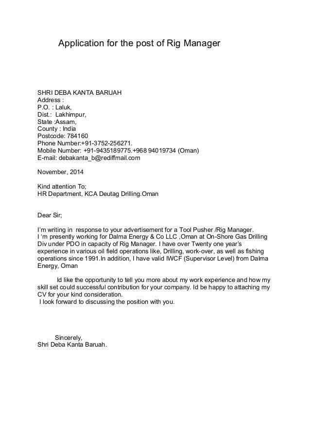 Cover Letter. Application For The Post Of Rig Manager SHRI DEBA KANTA  BARUAH Address : P.O. : Laluk