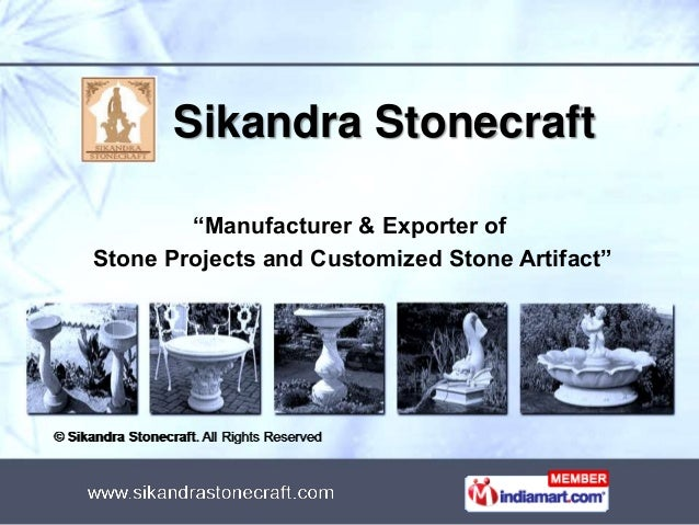 "Sikandra Stonecraft ""Manufacturer & Exporter of Stone Projects and Customized Stone Artifact"""