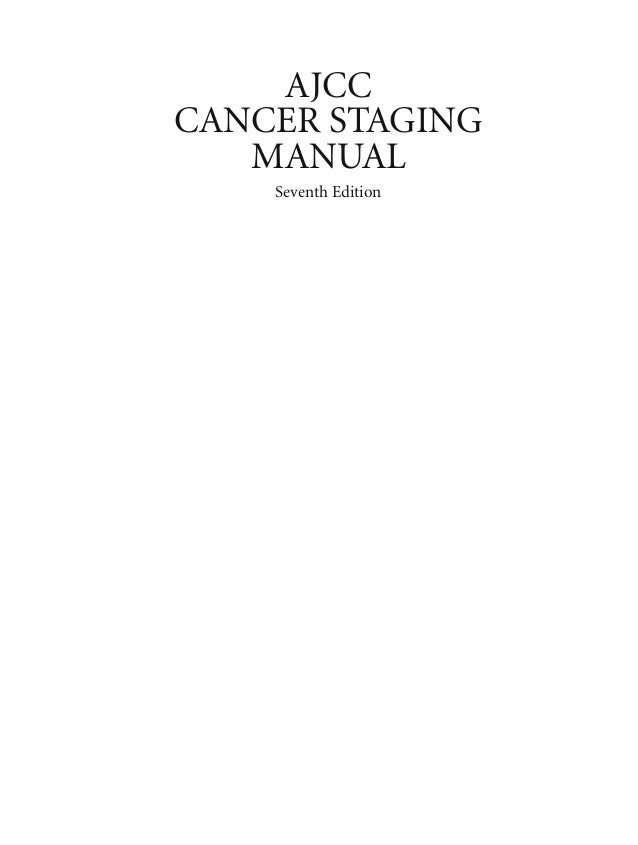 AJCCCANCER STAGING   MANUAL    Seventh Edition