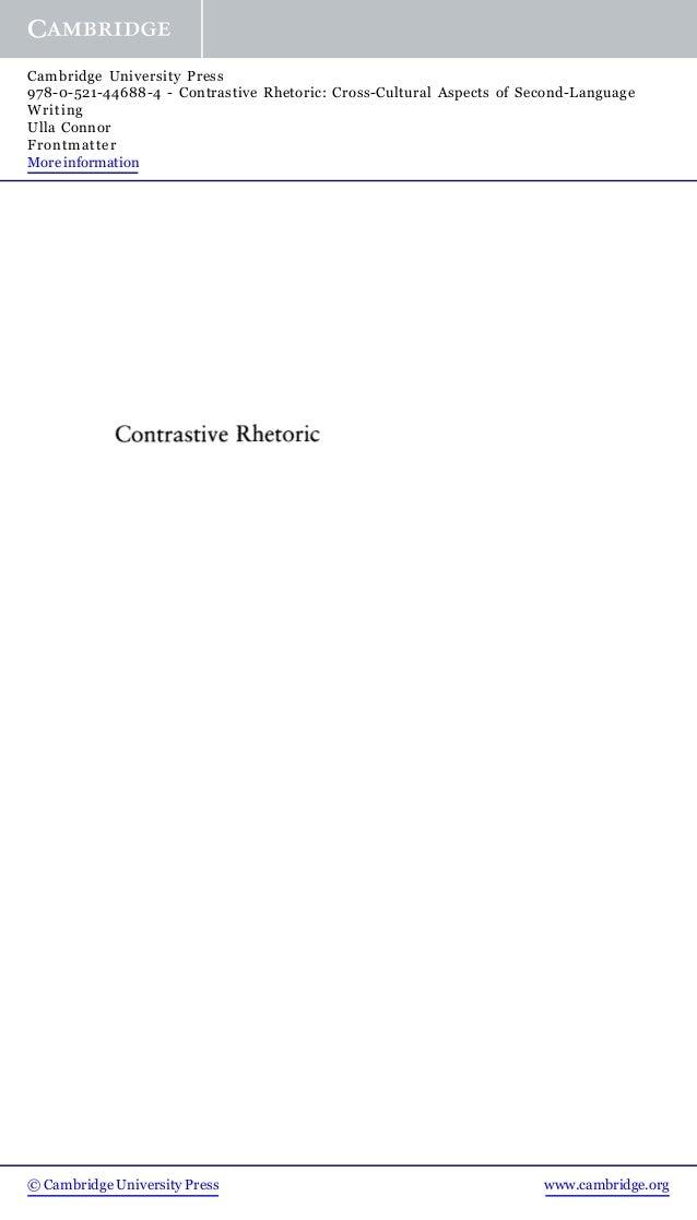 © Cambridge University Press www.cambridge.orgCambridge University Press978-0-521-44688-4 - Contrastive Rhetoric: Cross-Cu...