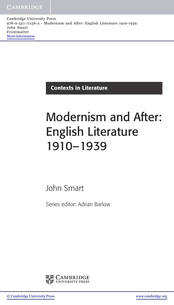 Cambridge University Press978-0-521-71156-2 - Modernism and After: English Literature 1910-1939John SmartFrontmatterMore i...