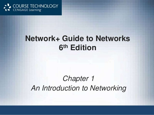 Net 6th ed ch 1 network guide to networks 6th edition chapter 1 an introduction to networking fandeluxe Choice Image
