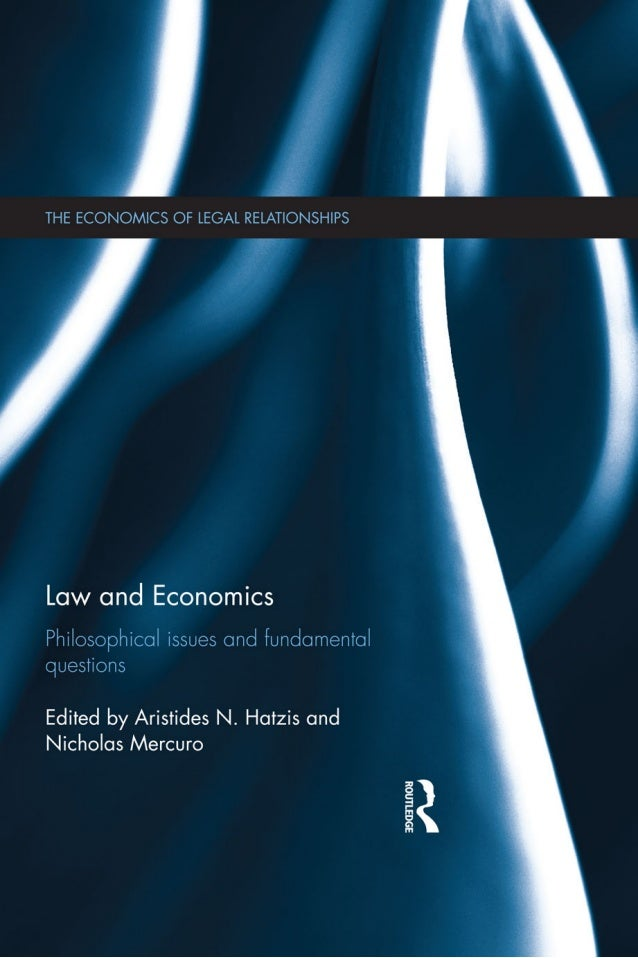 Law and Economics The Law and Economics approach to law dominates the intellectual discussion of nearly every doctrinal ar...