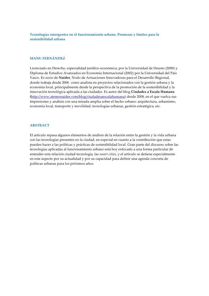 Tecnologías emergentes en el funcionamiento urbano. Promesas y límites para lasostenibilidad urbanaMANU FERNÁNDEZLicenciad...