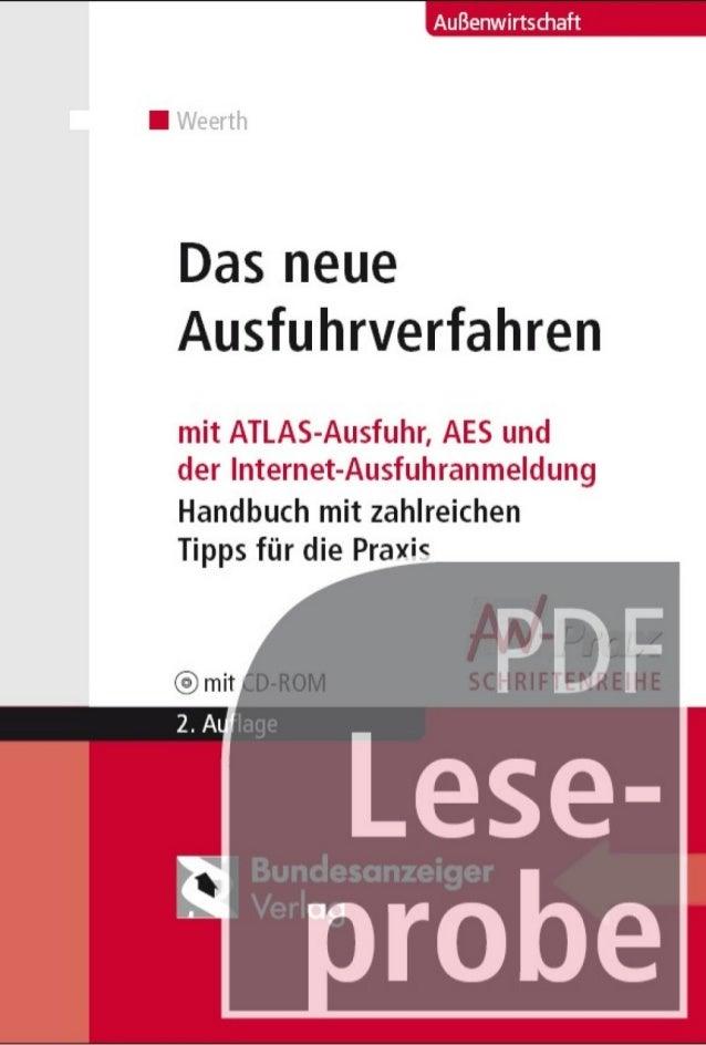 Das neue Ausfuhrverfahren Leseprobe - Das neue Ausfuhrverfahren persönliches Dokument. Weiterverteilung, Mehrfachnutzung e...