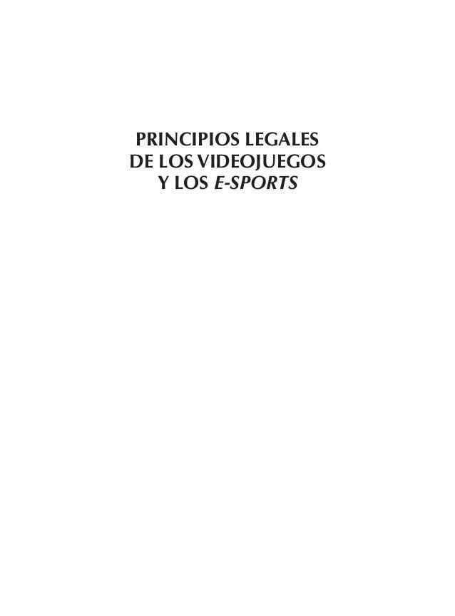 PRINCIPIOS LEGALES DE LOS VIDEOJUEGOS Y LOS E-SPORTS