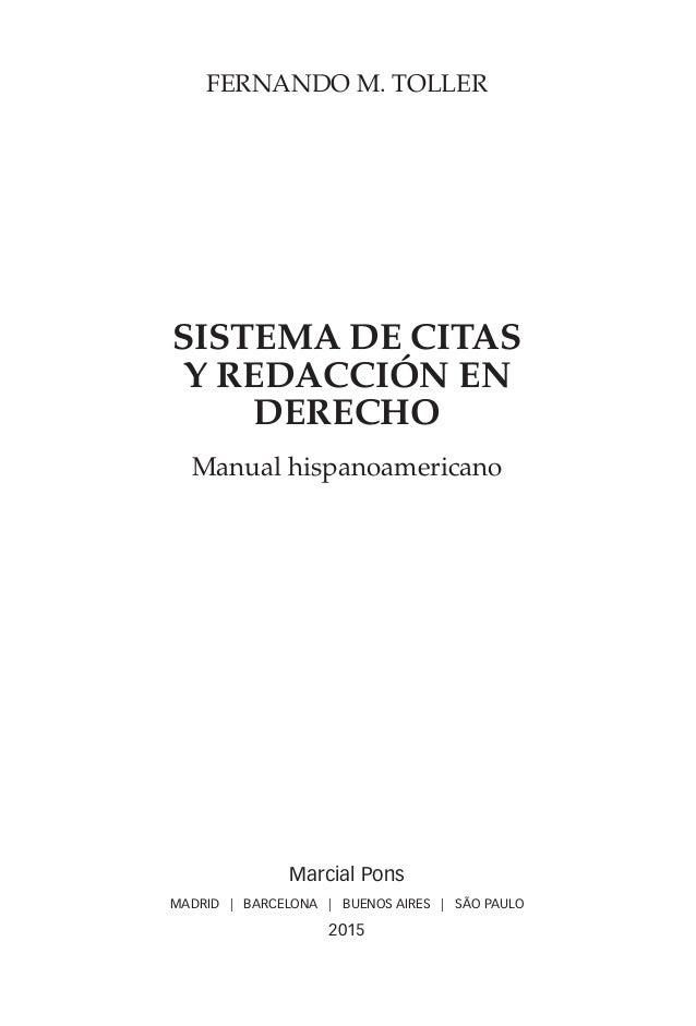 Marcial Pons MADRID | BARCELONA | BUENOS AIRES | SÃO PAULO 2015 Fernando M. Toller Sistema de citas y redacción en Derecho...