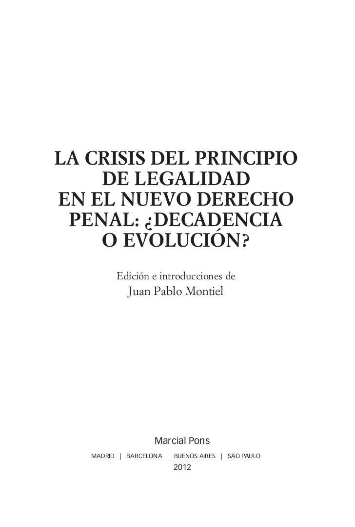 la crisis del principio                      de legalidad                  en el nuevo derecho                   penal: ¿d...