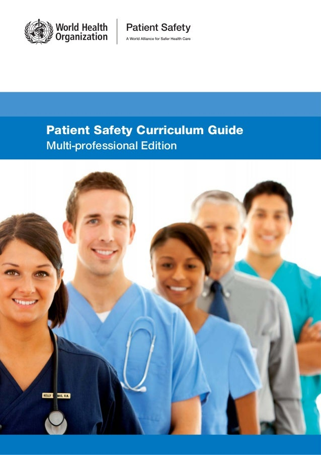 Patient Safety Curriculum Guide Multi-professional Edition