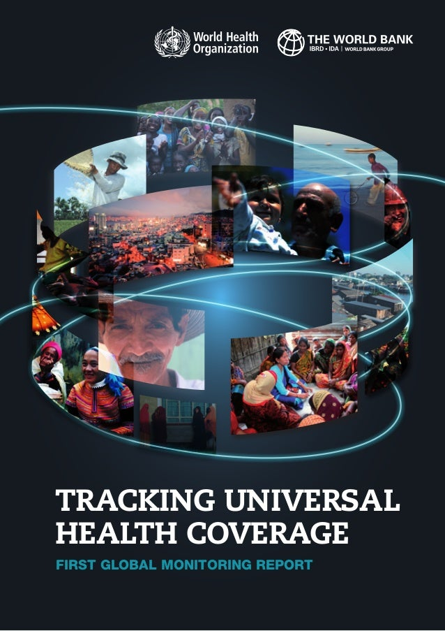 FIRST GLOBAL MONITORING REPORT TRACKING UNIVERSAL HEALTH COVERAGE