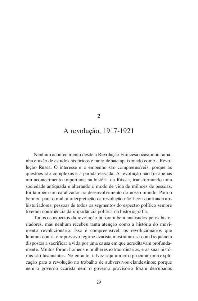2                  A revolução, 1917-1921     Nenhum acontecimento desde a Revolução Francesa ocasionou tama-nha efusão de...