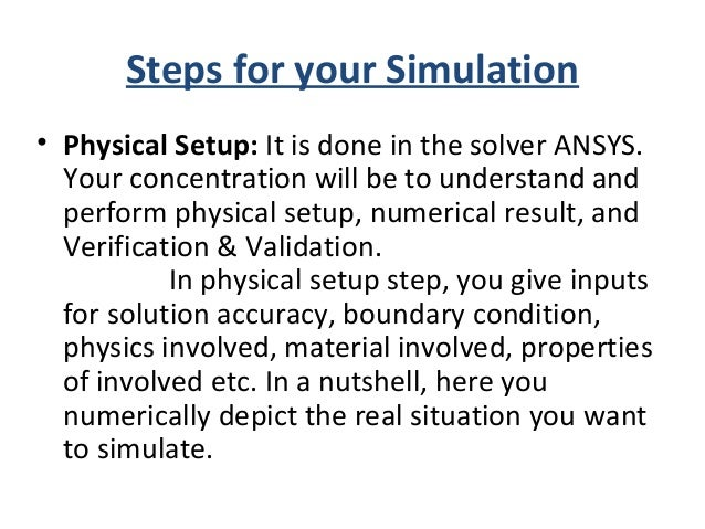 Starting ANSYS • ANSYS WORKBENCH >>> Analysis systems >>> Fluid Flow(FLUENT) you will state FLUENT solver using this path....