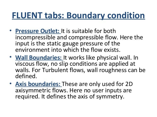 FLUENT tabs: Dynamic Mesh • You can ship this step now. It is used only for simulating moving objects, such as for simulat...