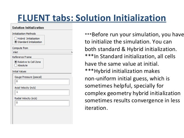FLUENT tabs: Calculation activity ***You can Autosave your simulation result (case & data files) after a fixed iteration.