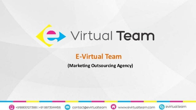 E-Virtual Team (Marketing Outsourcing Agency)