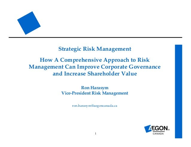 risk management and shareholders wealth Start studying finance 3332 - ch 1 learn vocabulary, terms, and more with flashcards to maximize shareholder wealth present value - the value today of some future payment or stream of payments risk management.