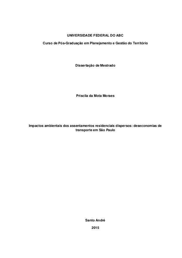 UNIVERSIDADE FEDERAL DO ABC Curso de Pós-Graduação em Planejamento e Gestão do Território Dissertação de Mestrado Priscila...