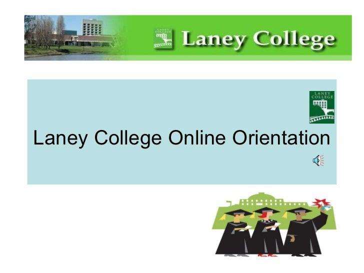 Laney College Online Orientation