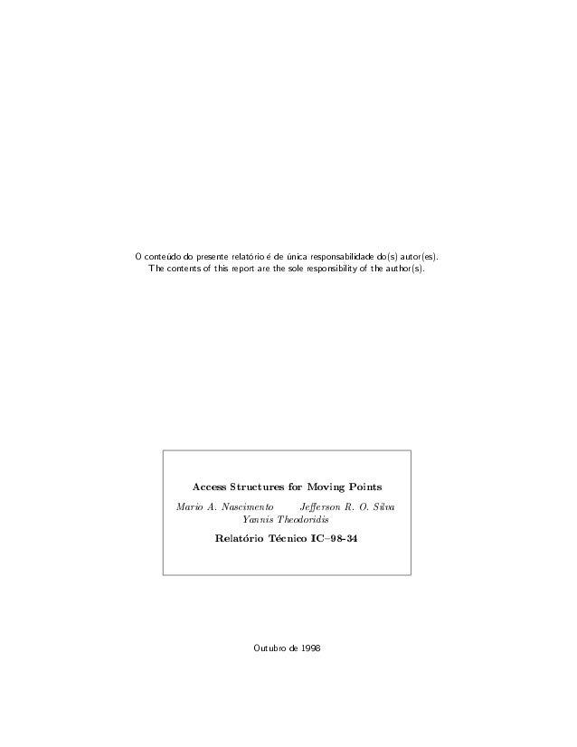 O conteudo do presente relatorio e de unica responsabilidade do(s) autor(es). The contents of this report are the sole res...