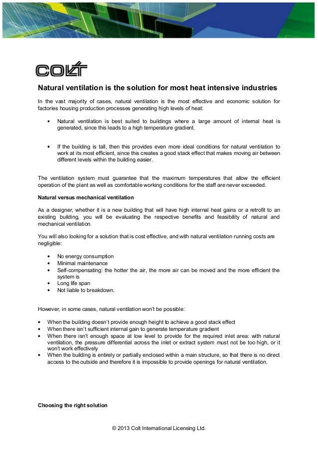 Natural ventilation is the solution for most heat intensive industries In the vast majority of cases, natural ventilation ...