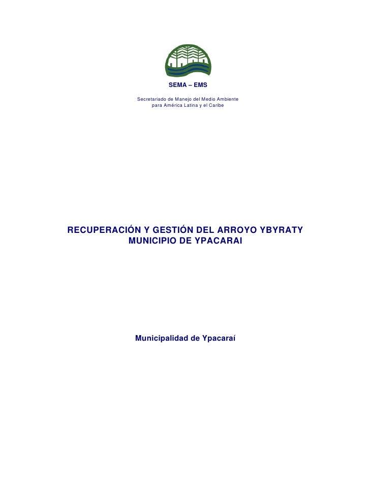 SEMA – EMS              Secretariado de Manejo del Medio Ambiente                   para América Latina y el Caribe     RE...