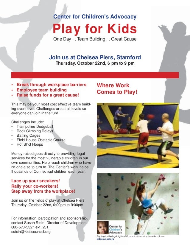 Center for Children's Advocacy Play for Kids One Day . . Team Building . . Great Cause Join us at Chelsea Piers, Stamford ...