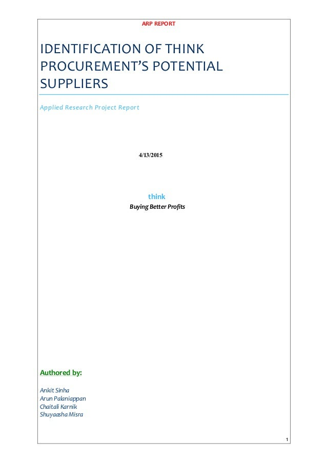 ARP	   REPORT	    	    	    1	    IDENTIFICATION	   OF	   THINK	    PROCUREMENT'S	   POTENTIAL	    SUPPLIERS	    Applied...
