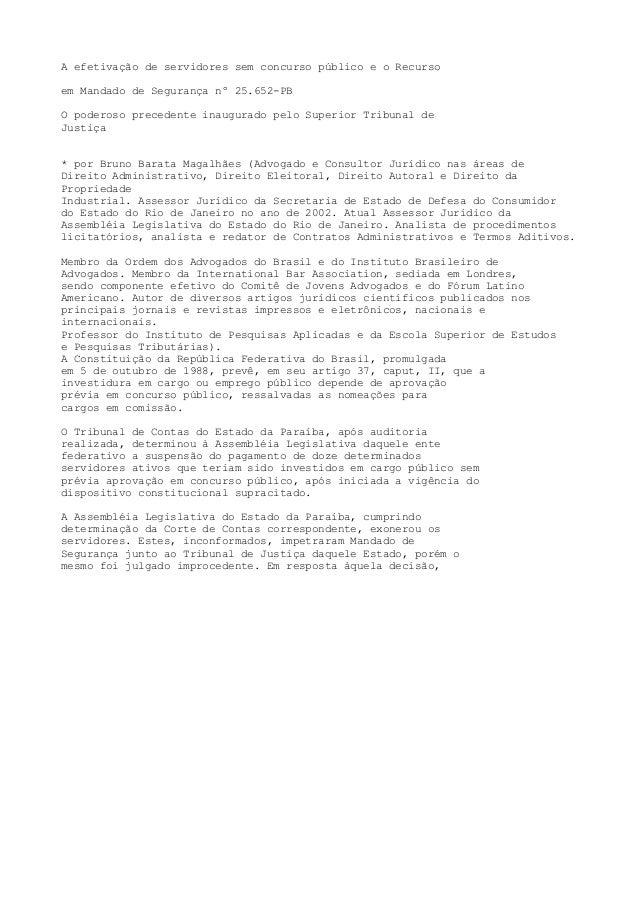 A efetivação de servidores sem concurso público e o Recurso em Mandado de Segurança nº 25.652-PB O poderoso precedente ina...