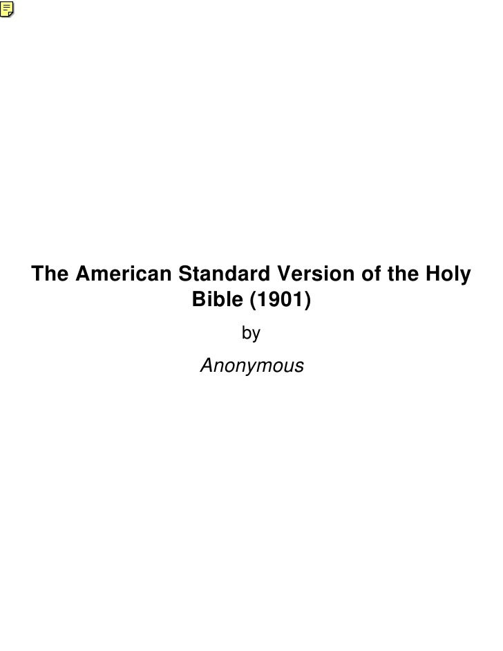The American Standard Version of the Holy              Bible (1901)                   by               Anonymous