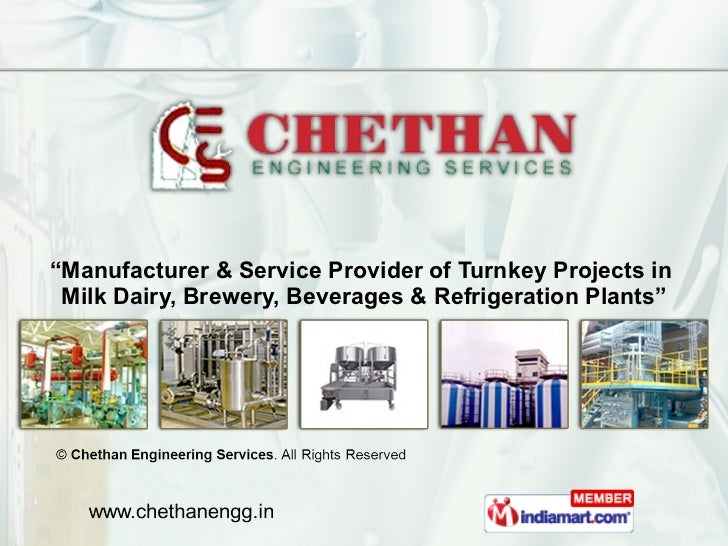 """"""" Manufacturer & Service Provider of Turnkey Projects in  Milk Dairy, Brewery, Beverages & Refrigeration Plants"""""""