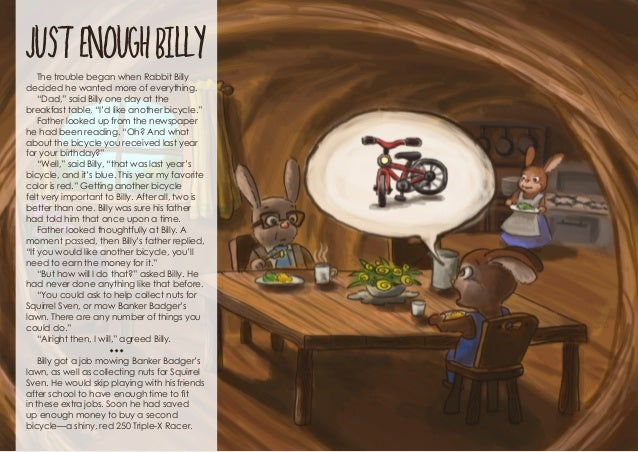 """JUST ENOUGH BILLY The trouble began when Rabbit Billy decided he wanted more of everything. """"Dad,"""" said Billy one day at ..."""