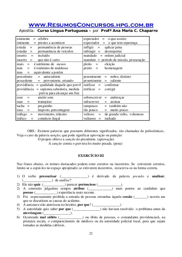www.ResumosConcursos.hpg.com.br Apostila: Curso Língua Portuguesa – por Profª Ana Maria C. Chaparro 21 eminente = célebre ...
