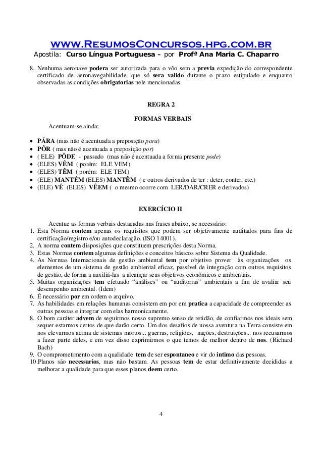 www.ResumosConcursos.hpg.com.br Apostila: Curso Língua Portuguesa – por Profª Ana Maria C. Chaparro 4 8. Nenhuma aeronave ...